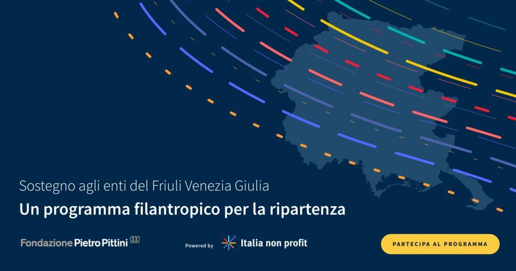 Friuli Venezia Giulia/Terzo Settore: Fondazione Pietro Pittini e Italianonprofit lanciano un programma di sostegno per la ripresa del terzo settore locale