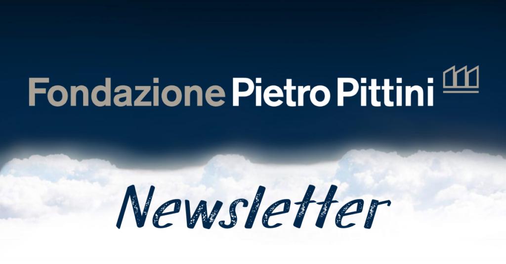 Parte la Newsletter della Fondazione Pietro Pittini
